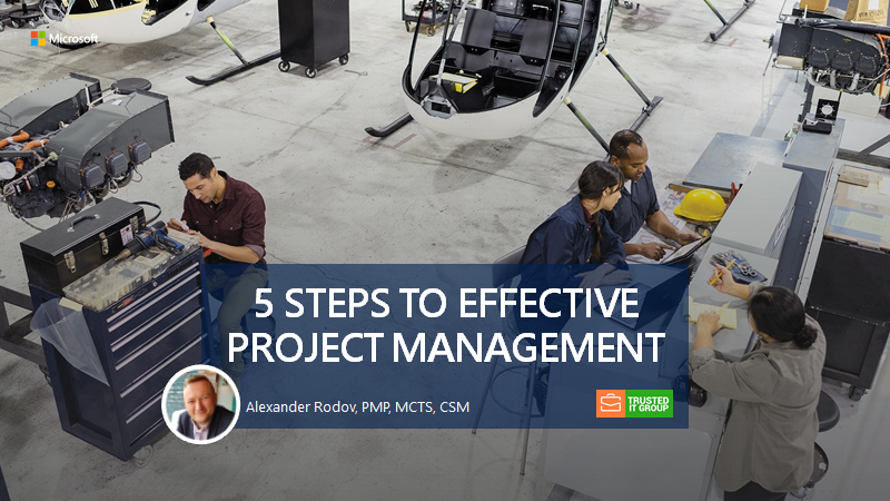 5 STEPS TO EFFECTIVE PROJECT MANAGEMENT